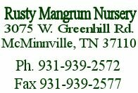 "Rusty Mangrum Nursery - Peach, Apple, Plum, and Pear trees. Wholesale Nursery, all trees sold 'Bare Root'. Rusty Mangrum Nursery - ""A PEACH of a Nursery""."